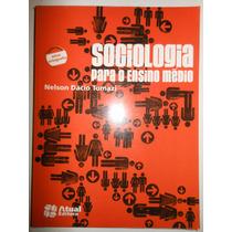 Sociologia Para O Ensino Médio Nelsin Dacio - L7