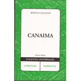 Canaima (romulo Gallegos)
