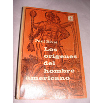 Libro Los Origenes Del Hombre Americano, Paul Rivet