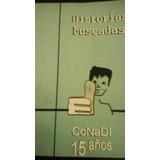 Libro Historias Buscadas Conadi 15 Años Como Nuevo