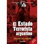 El Estado Terrorista Argentino - Eduardo Luis Duhalde - Coli
