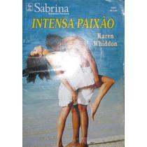 Intensa Paixão - Livro Sabrina - Romances Preciosos N. 1461