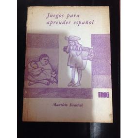 Juegos Para Aprender Español- Mauricio Swadesh