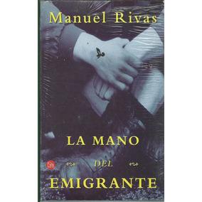 La Mano Del Emigrante De Manuel Rivas
