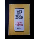 La Muerte Y La Brújula- Jorge Luis Borges.