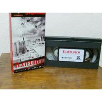 Tlatelolco-las Claves De La Masacre Vhs