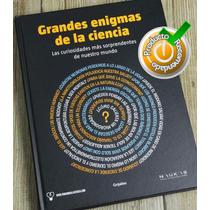 Grandes Enigmas De La Ciencia Edición Gigante Pasta Dura