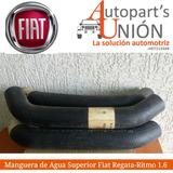 Manguera De Agua Superior Fiat Regata Ritmo 1.6