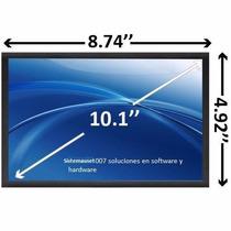 Pantalla 10.1 Led Acer Aspire One D150 D250 Hp, Toshiba Dell