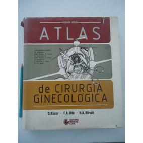 Atlas De Cirurgia Ginecológica