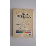 Física Moderna, H.e. White