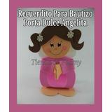 Recuerdito Bautizo Nacimiento Porta Dulce Angelito Foami