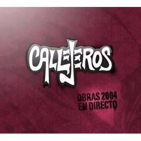 Callejeros - Obras 2004 En Directo (2cd) W