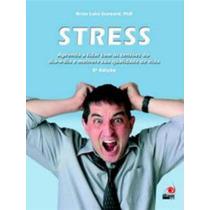 Livro Stress - Brian Luke Seaward + Brinde
