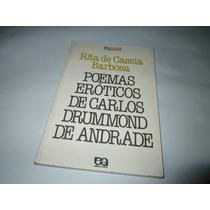 Poemas Eroticos De Carlos Drummond Rita De Cassia R015