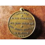 Medalla Recuerdo Funerales Presidente Jose Manuel Balmaceda