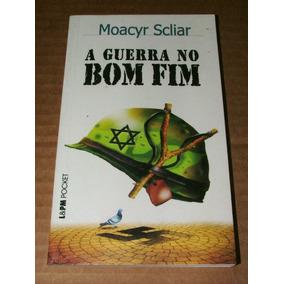Livro A Guerra Do Bom Fim Moacyr Scliar L&pm Pocket