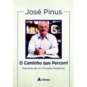 Livro O Caminho Que Percorri Jose Pinus