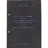 Ley Para El Personal De La Policia Federal Estatuto