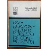 Pre-horizontalidad Y Boleto De Compraventa, Gatti-alterini