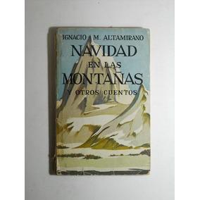 Navidad En Las Montañas Y Otros C Altamirano