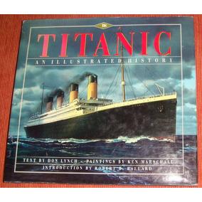 Navio - Livro Titanic An Illustrated History ( Inglês )