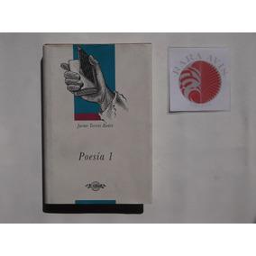 Jaime Torres Bodet Poesia I Ed Colegio Nacional 1998