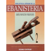 Biblioteca Atrium De La Ebanisteria - Tomo 2 Digital