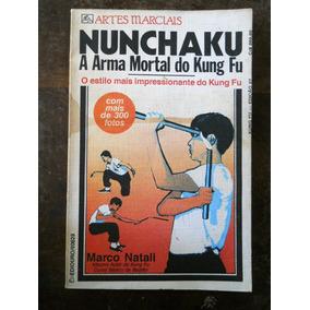 Marco Natali - Nunchaku - A Arma Mortal Do Kung Fu