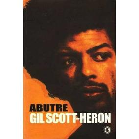 Livro - Abutre - Gil Scott-heron