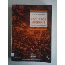 Recursos Minerais - Iran Machado - Edgard Bluecher Edt. 1989