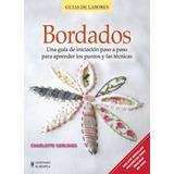 Bordados-guia De Labores- Ed. Continente