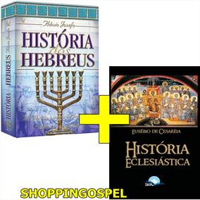 História Hebreus + História Eclesiástica Eusébio Cesaréia