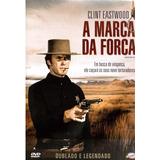 A Marca Da Forca Dvd Original Clint Eastwood Dublado