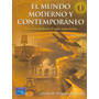 El Mundo Moderno Y Contemporaneo 5ª Ed Tomo 1 Pearson