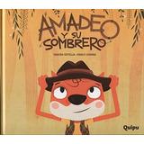 Amadeo Y Su Sombrero - Cartone Fabian Sevilla