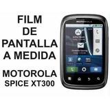 Film Protector De Pantalla A Medida Motorola Spice Xt300