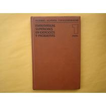 P. E. Dankó Y Otros, Matemáticas Superiores En Ejercicios Y