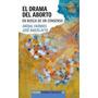 El Drama Del Aborto - Aníbal Faúndes - Paidós