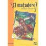 El Matadero, Esteban Echeverría, Norma Kapelusz, Golu