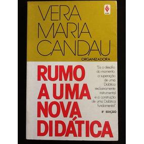 Rumo A Uma Nova Didática - Vera Maria Candau (org.) 8ªedição