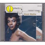 Zezé Motta - Cd E Collection - 2 Cds - Lacrado De Fábrica