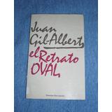 El Retrato Oval - Juan Gil-albert