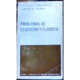 Problemas De Educacion Y Filosofia Charles J. Brauner Y Hobe