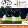 Collarin De Embrague De Hyundai H1