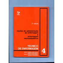 Livro Noções De Administração De Enfermagem E Enfermage Neu