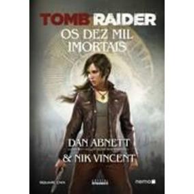 Tomb Raider- Os Dez Mil Mortos Dan Abnett E Nik Vincent