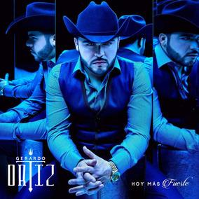 Gerardo Ortiz Hoy Mas Fuerte Disco Cd Con 26 Canciones