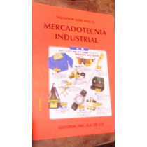 Mercadotecnia Industrial , Año 1999 , Salvador Mercado H.