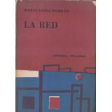 La Red - Maria Luisa Morete
